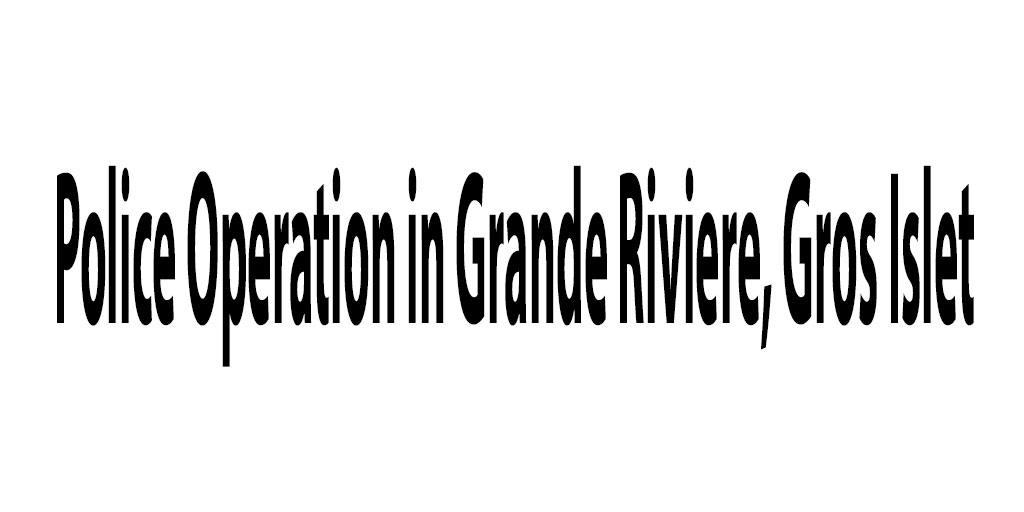 Police-Operation-in-Grande-Riviere,-Gros-Islet3